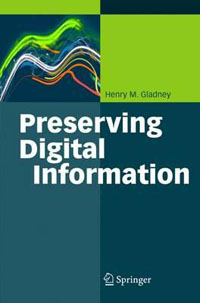The cover art of Preserving Digital Information by Henry M. Gladney