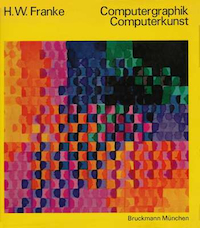 Cover of Computergraphik-Computerkunst, by H.W. Franke. Please click on image to see larger version of image.